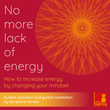No more lack of energy – How to increase energy by changing your mindset