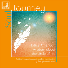Soul Journey – Native American wisdom about the circle of life